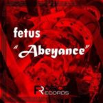 "Fetus released ""Abeyance"" Drum and bass music album from Force Records."