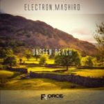 """Electron.Mashiro released """"Unseen Reach"""" single album from Force Records"""