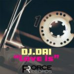 "DJ.DAI ""Love is"" released on Beatport."