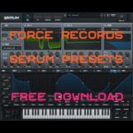 [FreeDownload] Xfer Serum Preset patch collection from Force Records