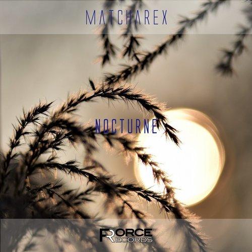 "matcharex ""NOCTURNE"" released"